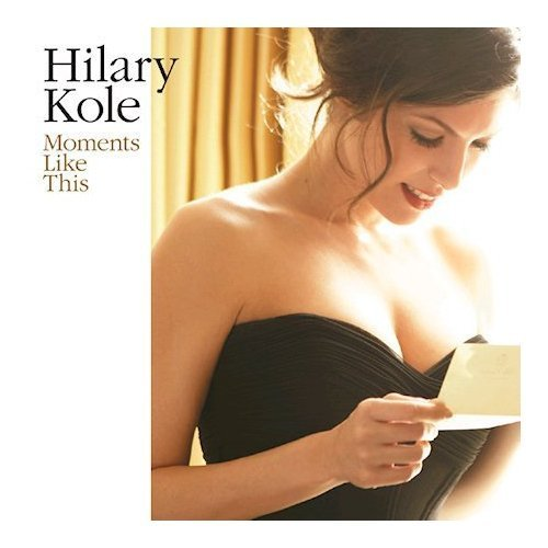 Hilary Kole_Moment Like This.jpg