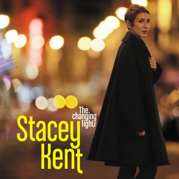 Stacey Kent_Changing Lights.jpg